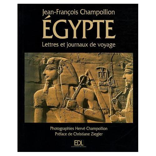 L'Egypte : Lettres et journaux du voyage (1828-1829)