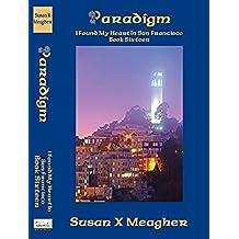 Paradigm (I Found My Heart in San Francisco Book 16) (English Edition)