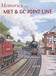 Memories of the Met and GC Joint Line