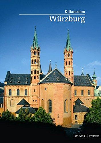 Würzburg: Kiliansdom (Kleine Kunstführer) (Kleine Kunstführer / Kleine Kunstführer / Kirchen u. Klöster, Band 232)