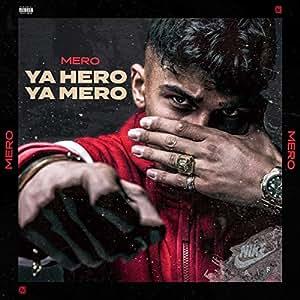 YA HERO YA MERO (LTD Handsignierte CD)