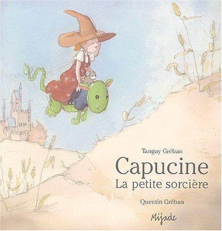 Book's Cover of Capucine la petite sorcière