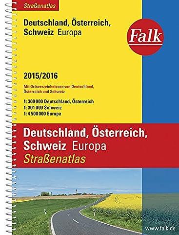 Falk Straßenatlas Deutschland, Österreich, Schweiz, Europa 2015/2016 1:300 000