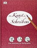 Die Kunst des Schreibens: Eine Anleitung zur Kalligraphie