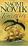 Temeraire (The Temeraire Series, Book 1) (Temeraire 1)