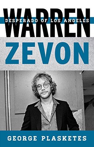 warren-zevon-desperado-of-los-angeles-tempo-a-rowman-littlefield-music-series-on-rock-pop-and-cultur