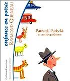Paris-ci, Paris-là et autres poèmes