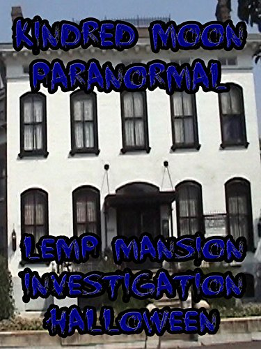 Kindred Moon Paranormal Lemp Mansion [OV] (Und Halloween-filme Tv-shows)