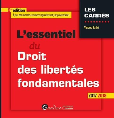 L'essentiel du droit des libertés fondamentales : 8ème édition par Vanessa Barbé