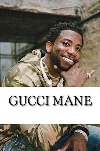 Gucci Mane: A Biography
