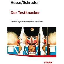 Hesse/Schrader: Der Testknacker - Einstellungstests verstehen und lösen