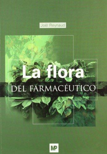 La flora del farmacéutico por Joel Reynaud