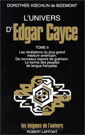 L'univers d'Edgar Cayce, tome II