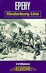Epehy: Hindenburg Line (Battleground Europe)