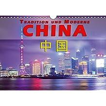 China - Tradition und Moderne (Wandkalender 2018 DIN A4 quer): Ein Land im Umbruch zwischen Moderne und alter Tradition (Monatskalender, 14 Seiten ) ... Orte) [Kalender] [Apr 15, 2017] Pohl, Gerald