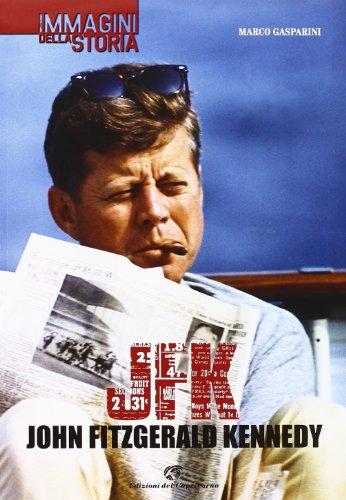 JFK. John Fitzgerald Kennedy