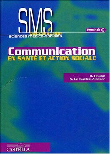 Communication en santé et action sociale Bac SMS