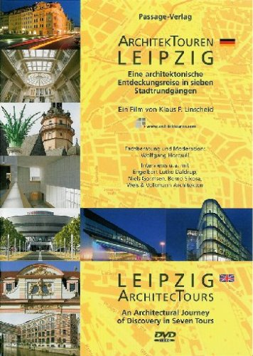 ArchitekTouren Leipzig - Eine architektonisch Entdeckungsreise in sieben Stadtrundgängen