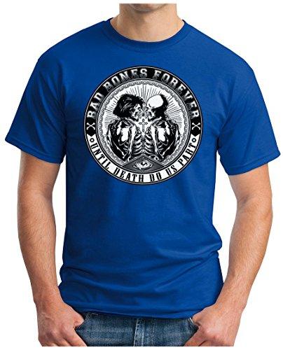 OM3 - BAD-BONES-FOREVER - T-Shirt UNTIL DEATH DO US PART SKULL WEDDING CROSS PARODY SARCASM GEEK SWAG, S - 5XL Royalblau