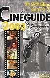 Cinéguide 2003 : 24000 films de A à Z...