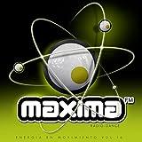 Maxima FM (Energía En Movimiento Vol. 16 Radio - Dance) [Explicit]