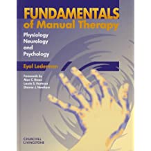 Fundamentals of Manual Therapy: Physiology, Neurology, and Psychology