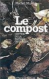 Le compost - Gestion de la matière organique