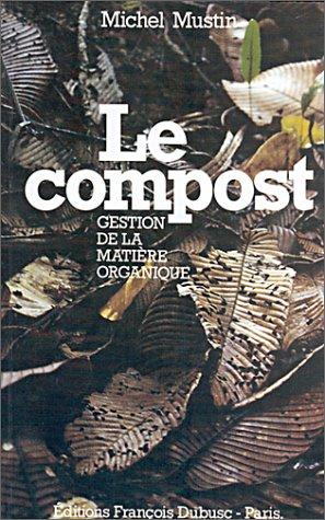 Le compost : Gestion de la matière organique