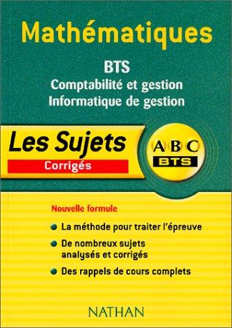 Mathématiques, BTS Comptabilité et gestion et Informatique de gestion
