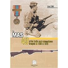 Le MAS 49 et les fusils semi-automatiques français de 1894 à 1979
