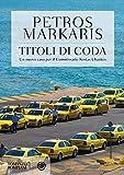 Titoli di coda (Le indagini del commissario Kostas Charitos Vol. 9)