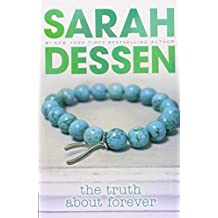The Truth About Forever by Sarah Dessen (2006-04-06)