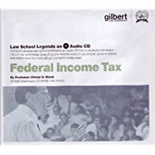 Federal Income Tax, 2005 Ed. CD (Law School Legends Audio Series)