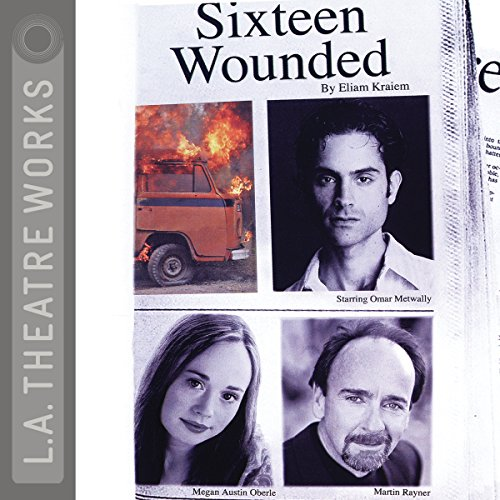 Sixteen Wounded  Audiolibri
