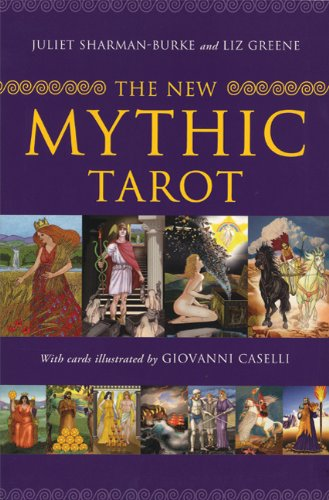 The New Mythic Tarot [With Paperback Book] por Juliet Sharman-Burke