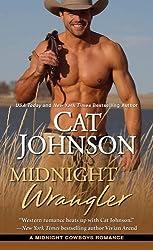Midnight Wrangler (Midnight Cowboys) by Cat Johnson (2015-11-24)