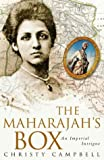 The Maharajah's Box: An Imperial Intrigue