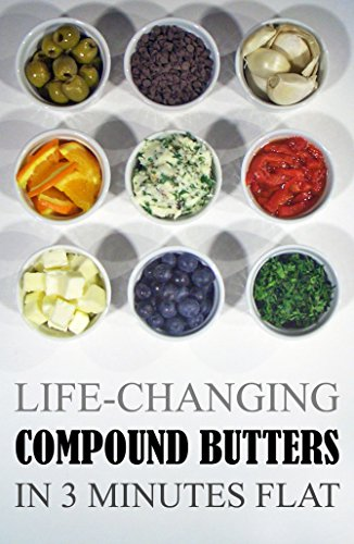 life-changing-compound-butters-in-3-minutes-flat-grace-legere-cookbooks-book-1