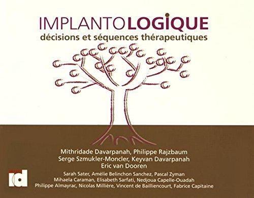 Implantologique : Dcisions et squences thrapeutiques