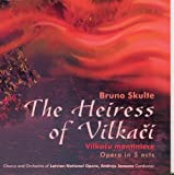 Skulte : The Heiress of Vilkaci