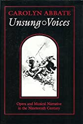 Unsung Voices by Carolyn Abbate (1991-04-01)