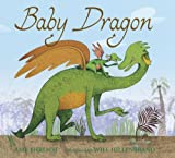 [Baby Dragon [ BABY DRAGON BY Ehrlich, Amy ( Author ) Aug-12-2008[ BABY DRAGON [ BABY DRAGON BY EHRLICH, AMY ( AUTHOR ) AUG-12-2008 ] By Ehrlich, Amy ( Author )Aug-12-2008 Hardcover