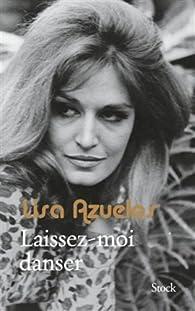Laissez-moi danser par Lisa Azuelos
