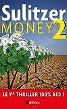Money, tome 2