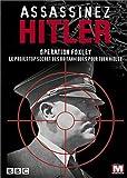 Assassinez Hitler : opération Foxley, le projet top secret des britanniques pour tuer Hitler / réalisateur Jeremy Lovering | Lovering, Jeremy. Monteur