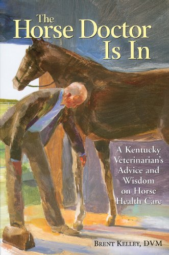 The Horse Doctor Is in: A Kentucky
