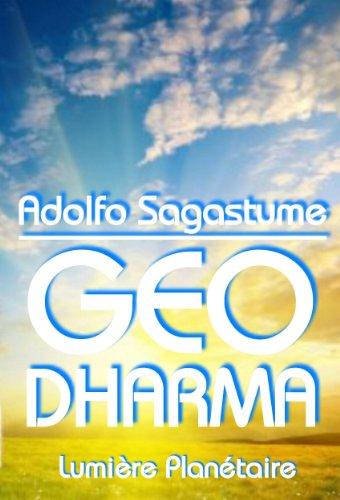 Geo Dharma - Lumière planétaire par Adolfo Sagastume