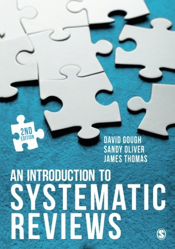 An Introduction to Systematic Reviews por David Gough, Sandy Oliver, James Thomas