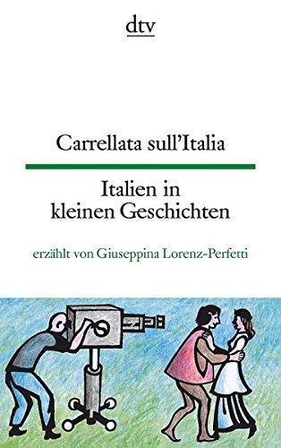 Carrellata sull'Italia Italien in kleinen Geschichten (dtv zweisprachig)