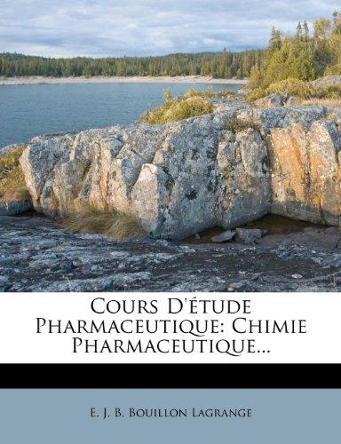 Cours D'Etude Pharmaceutique: Chimie Pharmaceutique.